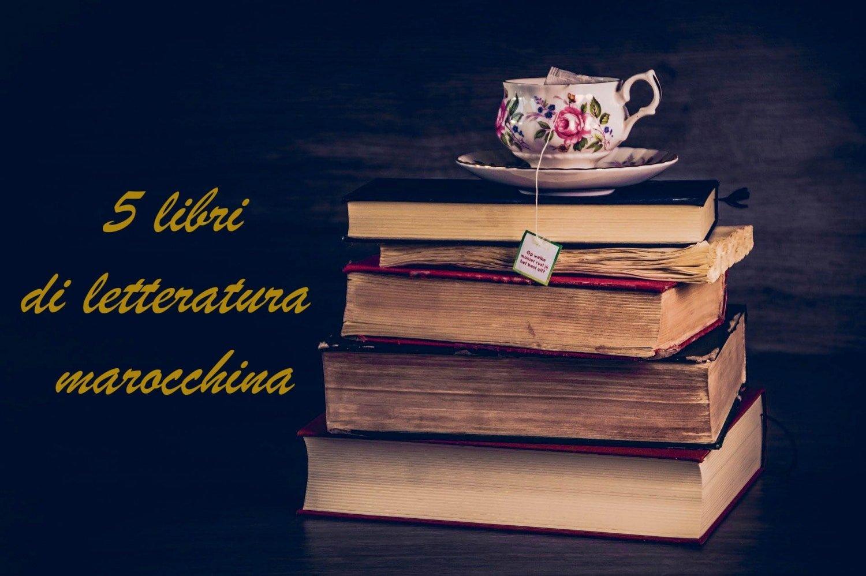 5 libri di letteratura marocchina