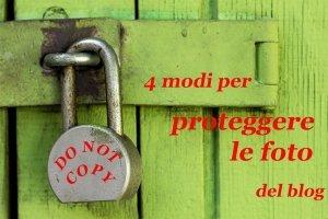 4 modi per proteggere le foto del blog